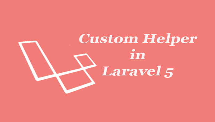 Create custom helper functions in Laravel 5